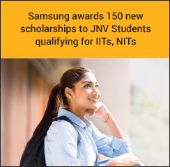 Samsung to award 150 new scholarships to JNV Students who have qualified for IITs, NITs