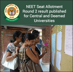 NEET 2017: Central and Deemed Universities Seat Allotment Round 2 result published; reporting allowed till August 20