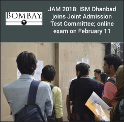 JAM 2018: ISM Dhanbad joins Joint Admission Test Committee; online exam on February 11