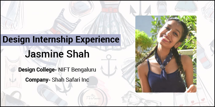 Design Internship Experience: How NIFT Bengaluru student Jasmine Shah learnt nitty-gritty of merchandising