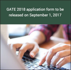 GATE 2018 application form to be released on September 1, 2017