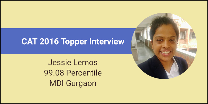 CAT 2016 Topper Interview: Increase the frequency of mock tests, says 99.08 percentiler Jessie Lemos