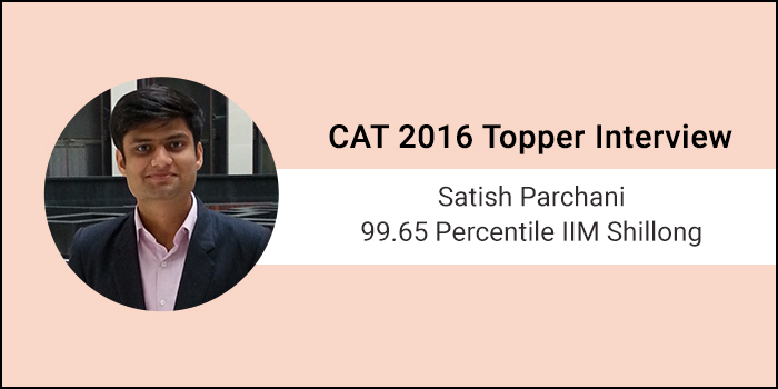 CAT 2016 Topper Interview: Knowing what questions to skip is the most important skill in CAT, says 99.65 percentiler Satish Parchani