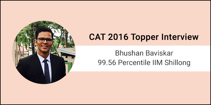 CAT 2016 Topper Interview: Follow a proper routine when preparing for CAT, says 99.56 percentiler Bhushan Baviskar
