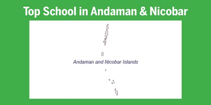 Top schools in Andaman and Nicobar 2017
