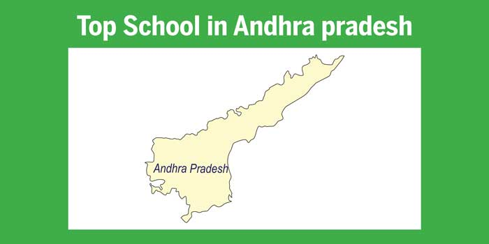 Top schools in Andhra Pradesh 2017