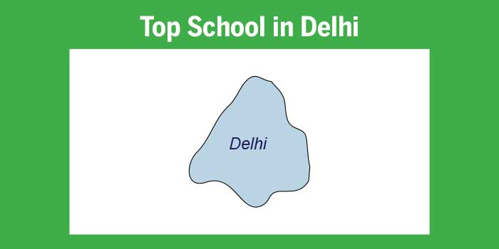 Top schools in Delhi 2017