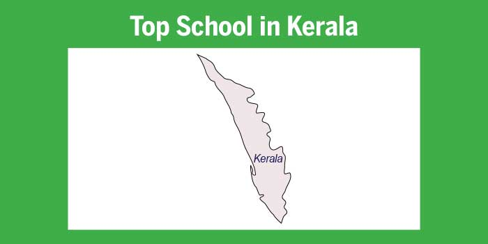 Top schools in Kerala 2017