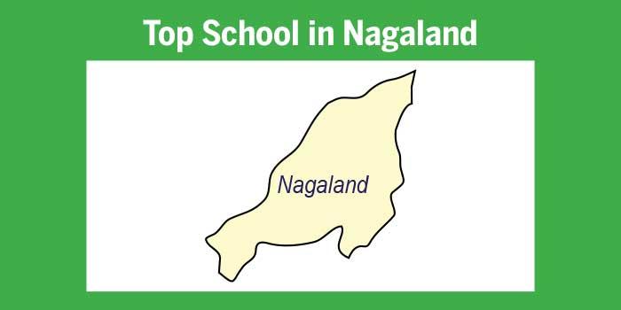 Top schools in Nagaland 2017