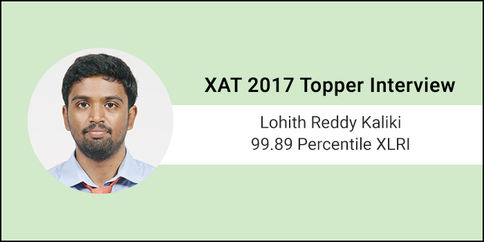 XAT 2017 Topper Interview: Prepare every day no matter what the circumstances are, says 99.89 percentiler Lohith Reddy