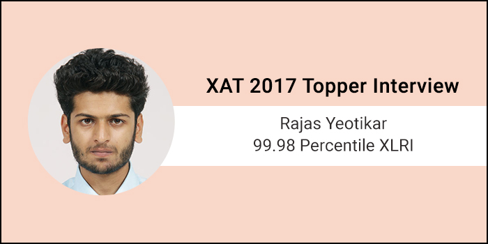 XAT 2017 Topper Interview: No need of coaching if you're confident about your concepts, says 99.98 percentiler Rajas Yeotikar