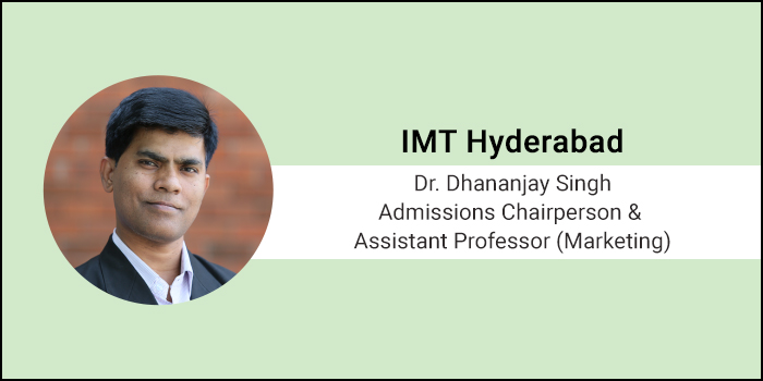 Careers360 Live Chat: Q&A with Dr. Dhananjay Singh, Admissions Chairperson & Assistant Professor(Marketing) at IMT Hyderabad