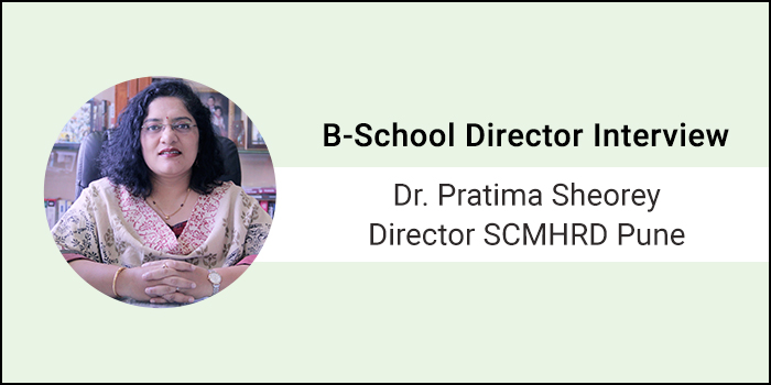 We need to create prolific and agile managers for strategic interventions in business: Dr. Pratima Sheorey, Director, SCMHRD Pune