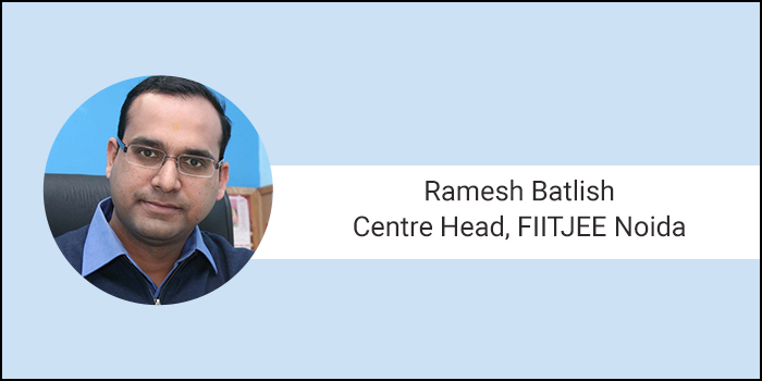 JEE Main 2018: 3 months strategic planning tips by Ramesh Batlish, Centre Head, FIITJEE Noida