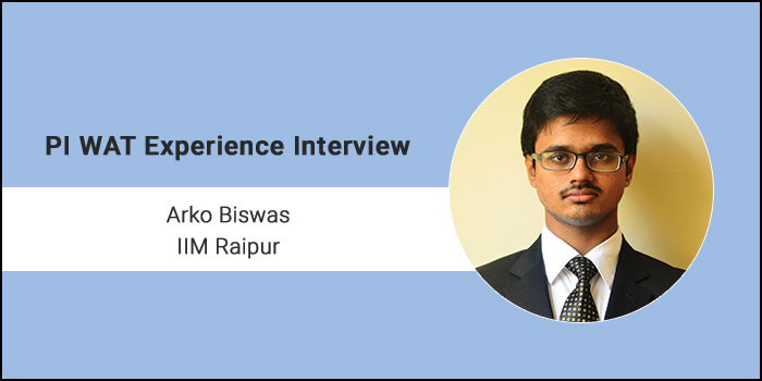PI-WAT Experience: Since I was a fresher, panellists focused on my resume and GK, says Arko Biswas of IIM Raipur