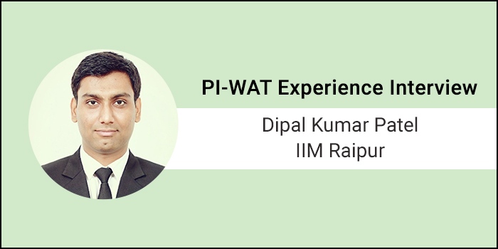 How to Crack PI-WAT: Write in such a way that reader gets your opinion and explanation, says Dipal Kumar Patel of IIM Raipur