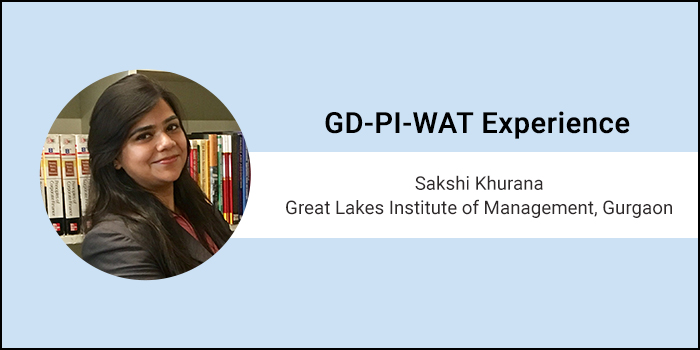 "How to crack PI-WAT: ""It's all about maintaining your calm and staying confident,"" says Sakshi Khurana of Great Lakes Institute of Management, Gurgaon"