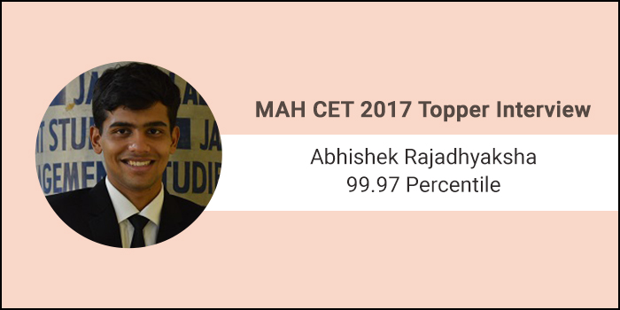 MAH CET 2017 Topper Interview: Speed and question selection are the keys to crack MAH CET exam, says 99.97 per