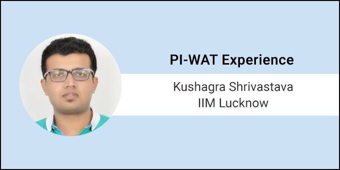 How to crack PI-WAT: B-schools test your confidence and your understanding of your surroundings, says Kushagra Shrivastava of IIM Lucknow
