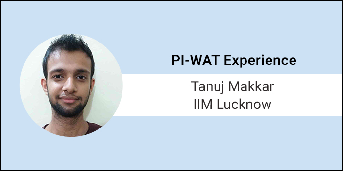 "How to crack PI-WAT: ""Clarity of goals post MBA is important for clearing PI"", says Tanuj Makkar of IIM Lucknow"