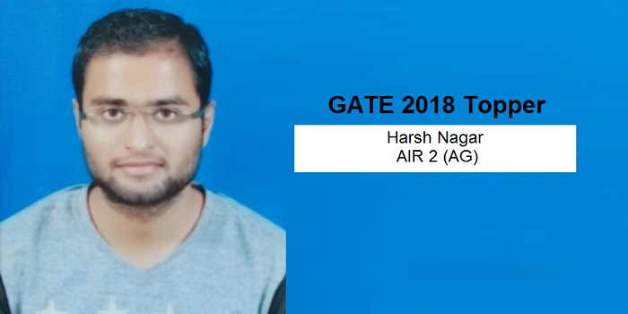 """GATE 2018 Topper Interview Harsh Nagar AIR 2 (AG) – """"Focus on accuracy & strengthen numerical calculations"""""""