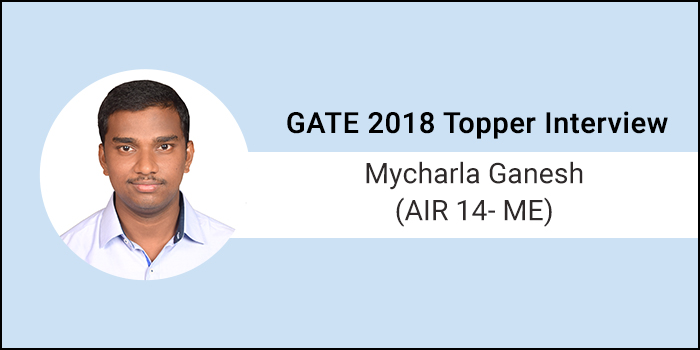"""GATE 2018 Topper Interview Mycharla Ganesh, (AIR 14, ME) -""""Success comes with determination & consistency"""""""