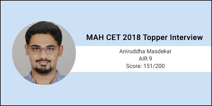 MAH CET 2018 Topper Interview: Set a target score in mind and prepare accordingly, says AIR-9 Aniruddha Masdek