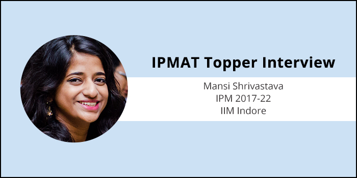 How to crack IPMAT: Answer easy questions first, do not waste time on difficult questions, says IIM Indore IPM student Mansi Srivastava
