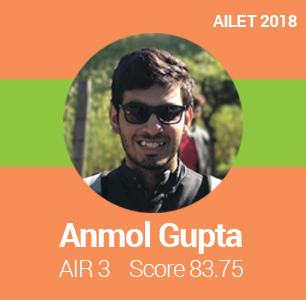 AILET 2018 Topper Interview: A consistent preparation with perseverance brings success, says Anmol Gupta, AIR 3