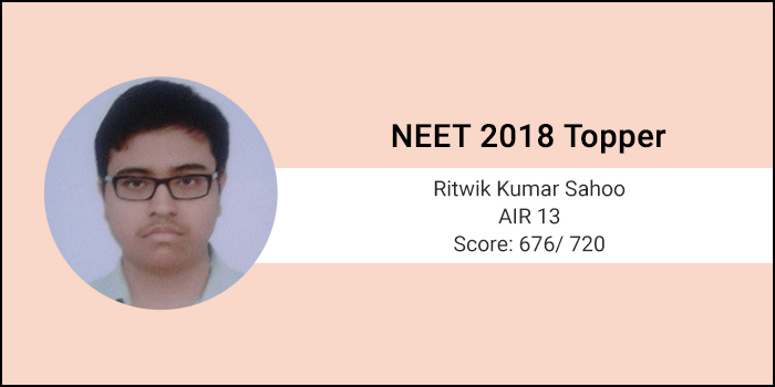 NEET 2018 Topper Interview: I focussed on NCERT text books as the base for preparation, says Ritwik Kumar Sahoo, AIR 13