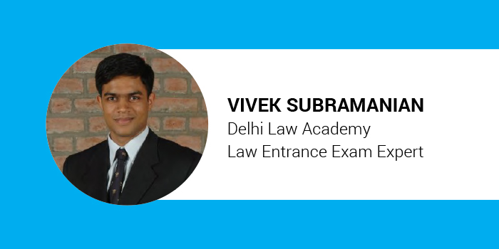 DU LLB 2018 Preparation Tips: Time should be devoted to both syllabus coverage and practice, says Vivek Subramanian of Delhi Law Academy