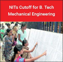 NITs Cutoff for B.Tech Mechanical Engineering