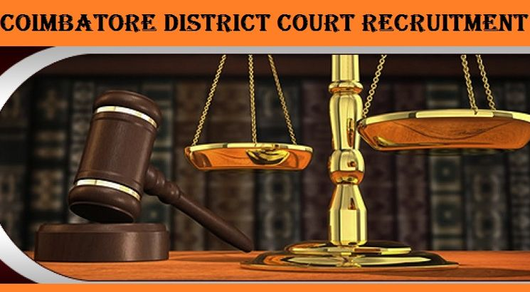 District Court Recruitment – Coimbatore District Court Invites Application for 16 posts; Apply before August 20
