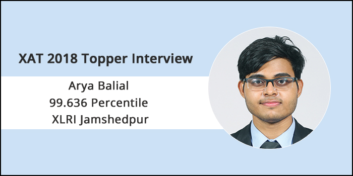 XAT 2018 Topper Interview: Balancing accuracy with speed can only get better with practice, says Arya Balial of XLRI Jamshedpur