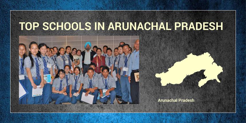 Top Schools in Arunachal Pradesh 2019