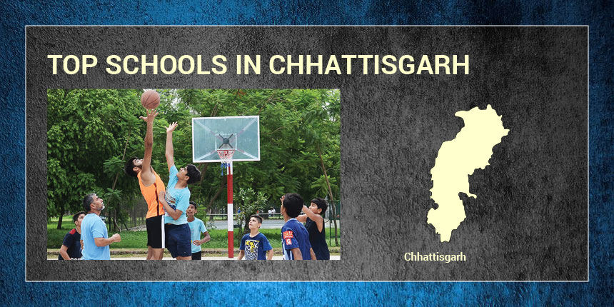 Top Schools in Chhattisgarh 2019