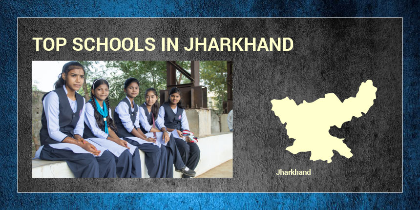 Top Schools in Jharkhand 2019