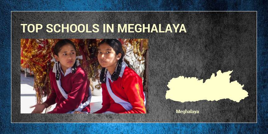 Top Schools in Meghalaya 2019
