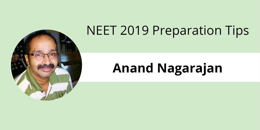 NEET 2019 Preparation Tips: Expert interview with Anand Nagarajan