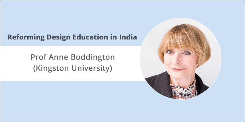 Reforming Design Education in India: Prof Anne Boddington (Kingston University)