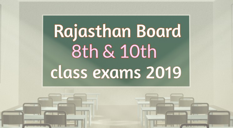 Rajasthan Board exam 2019 for class 8th and 10th begins on