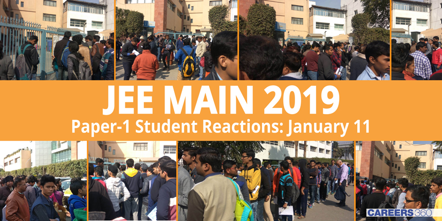 JEE Main 2019 Paper 1 Students Reaction: January 11