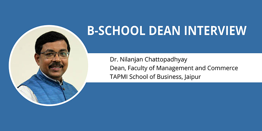MBA is applying management theories to solve business problems: Dr N Chattopadhyay, Dean, TSB Jaipur