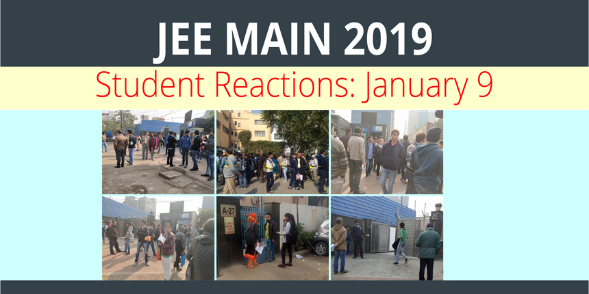 JEE Main 2019 Paper 1 Student Reactions: January 9
