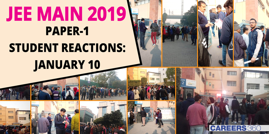 JEE Main 2019 Paper 1 Student Reactions: January 10