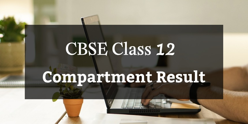 CBSE Compartment Result 2020 Class 12
