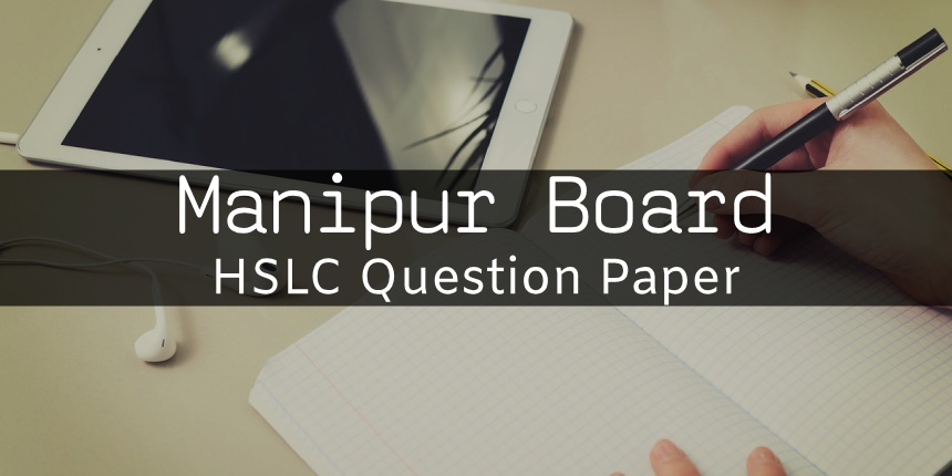 Manipur Board HSLC Question Papers