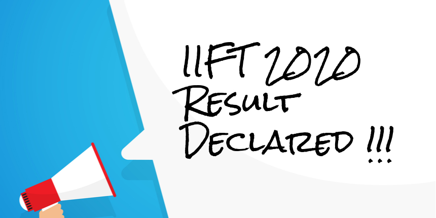 IIFT 2020 result announced by NTA, Check details here
