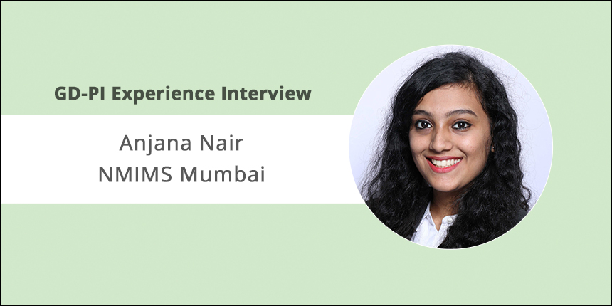 NMIMS Mumbai GD-PI Experience: Level of knowledge, content and communication skills are vital, says Anjana Nai