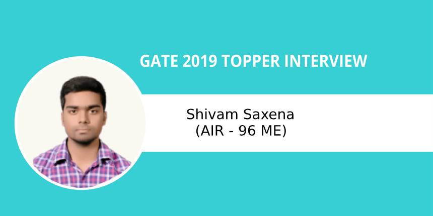 """GATE 2019 Topper Interview Shivam Saxena (AIR -96 ME)-""""Self study is key to success"""""""